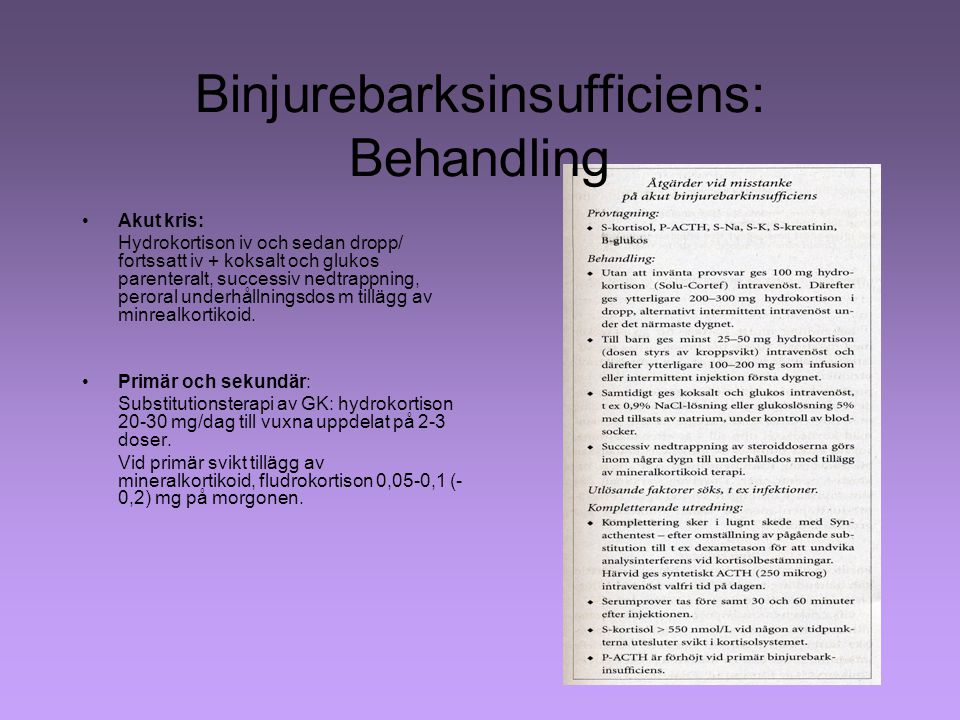 Binjurebarksinsufficiens: Behandling