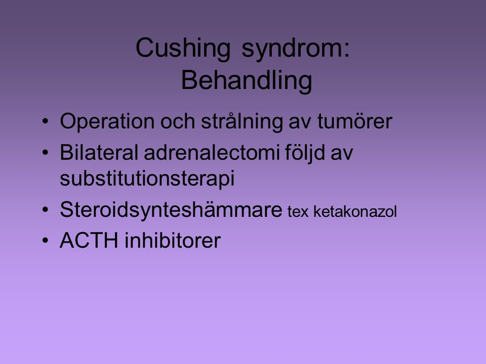 Cushing syndrom: Behandling