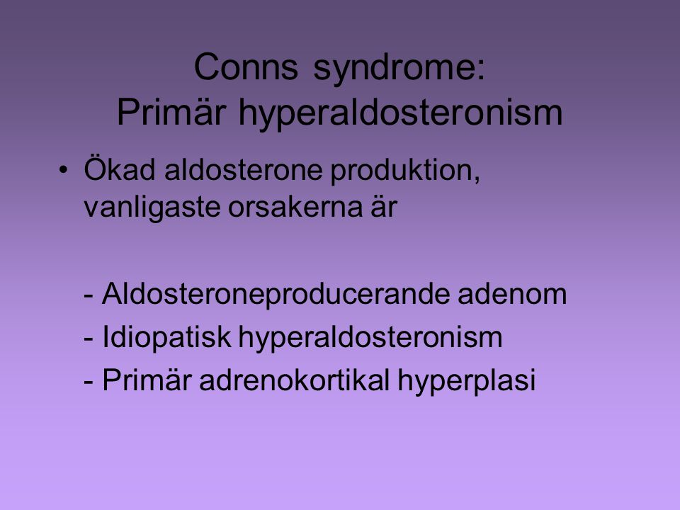 Conns syndrome: Primär hyperaldosteronism