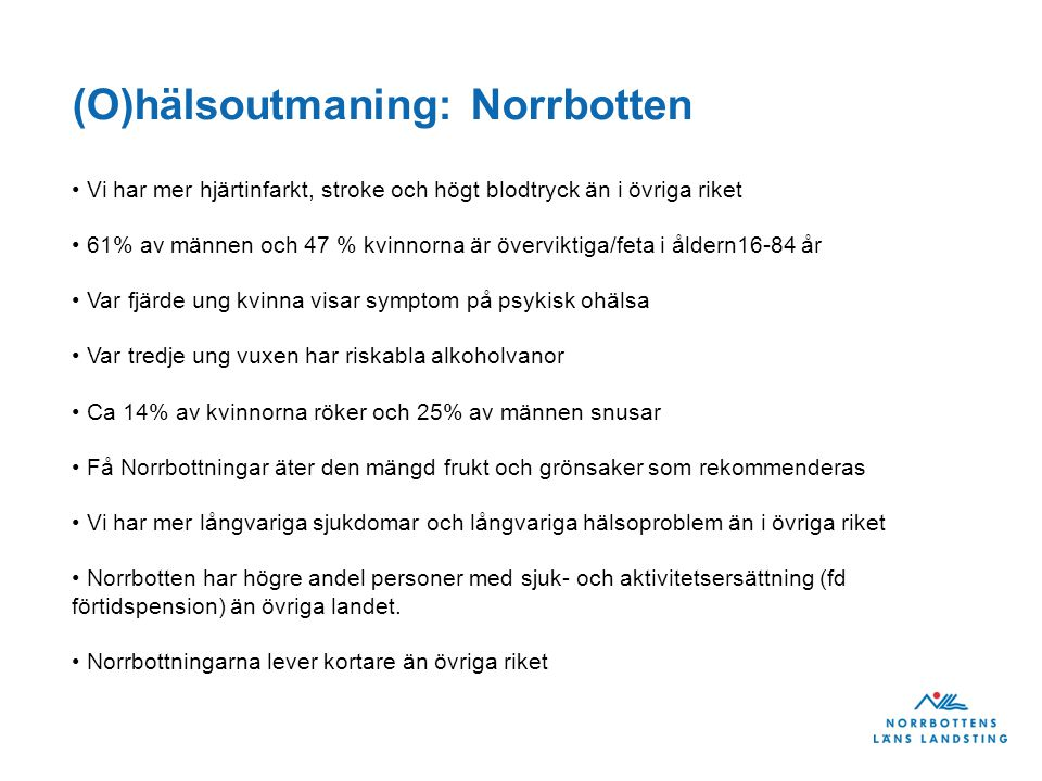 (O)hälsoutmaning: Norrbotten