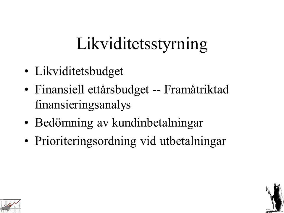 Likviditetsstyrning Likviditetsbudget