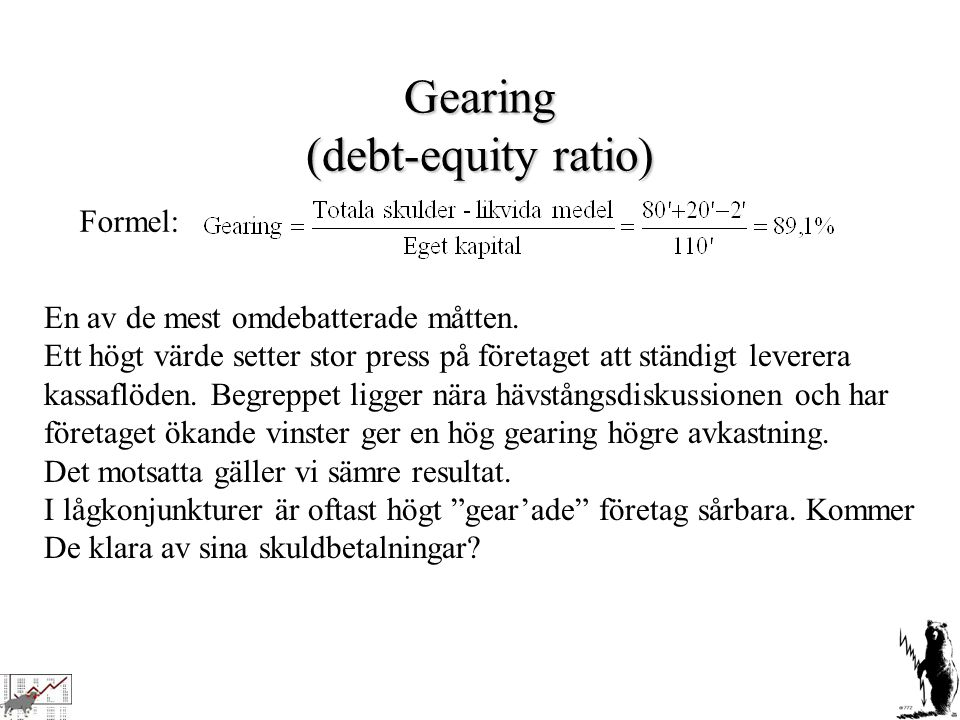 Gearing (debt-equity ratio)