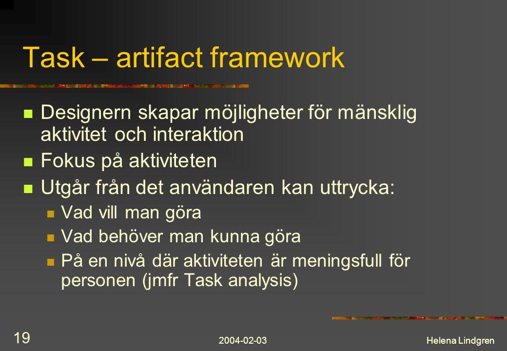 Task – artifact framework
