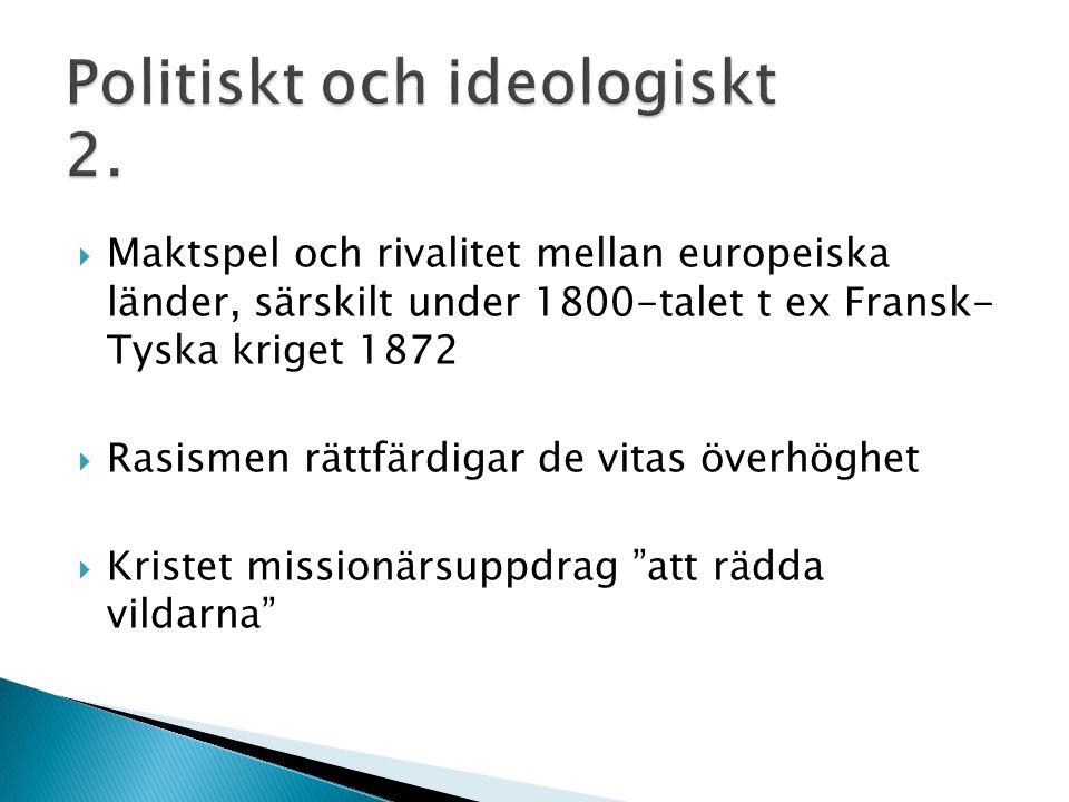 Politiskt och ideologiskt 2.