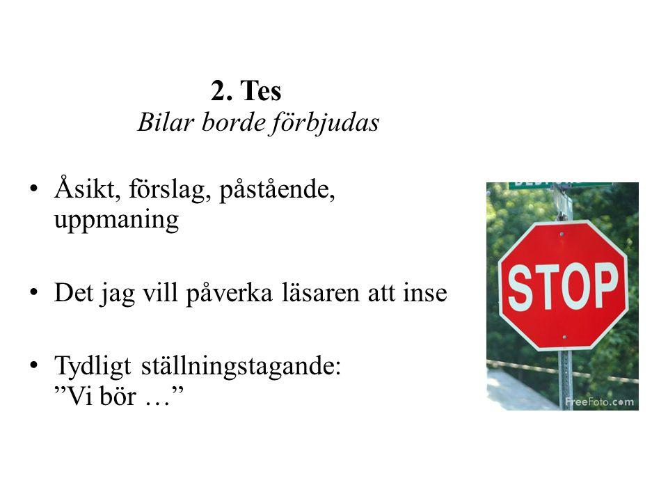 2. Tes Bilar borde förbjudas