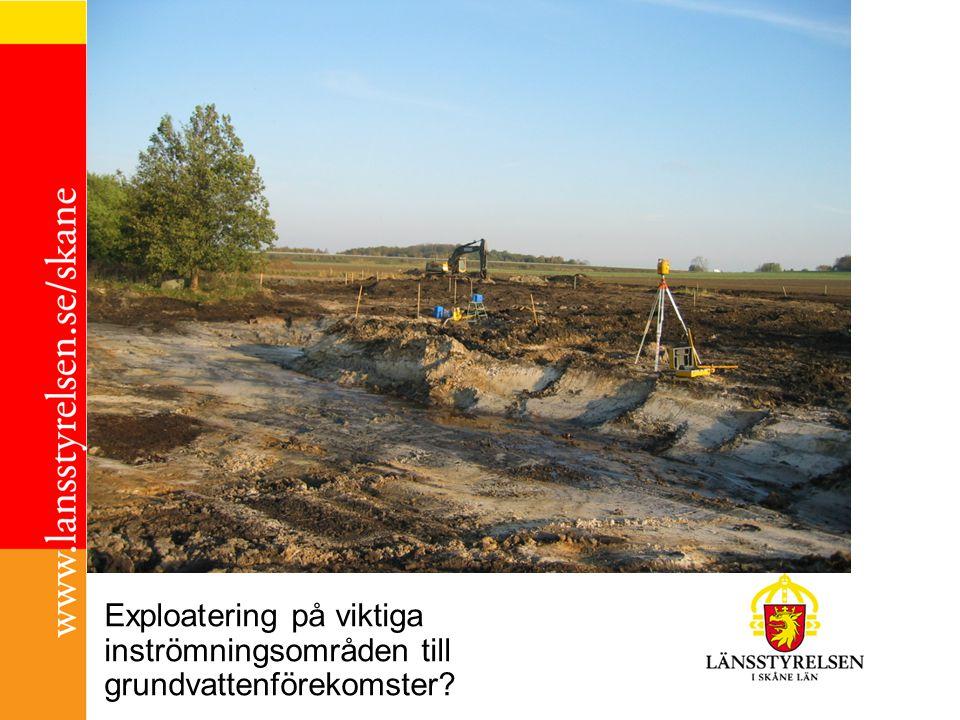 Exploatering på viktiga inströmningsområden till grundvattenförekomster