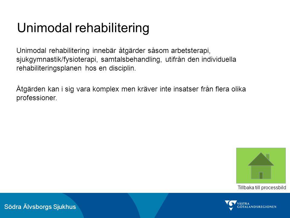 Unimodal rehabilitering