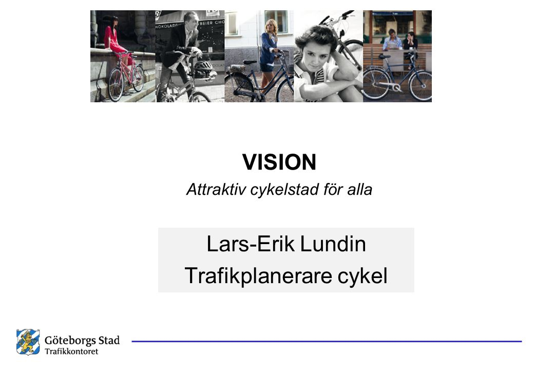 Lars-Erik Lundin Trafikplanerare cykel