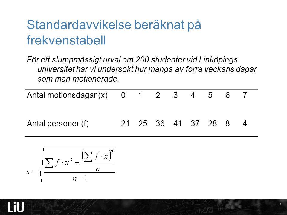 Standardavvikelse beräknat på frekvenstabell