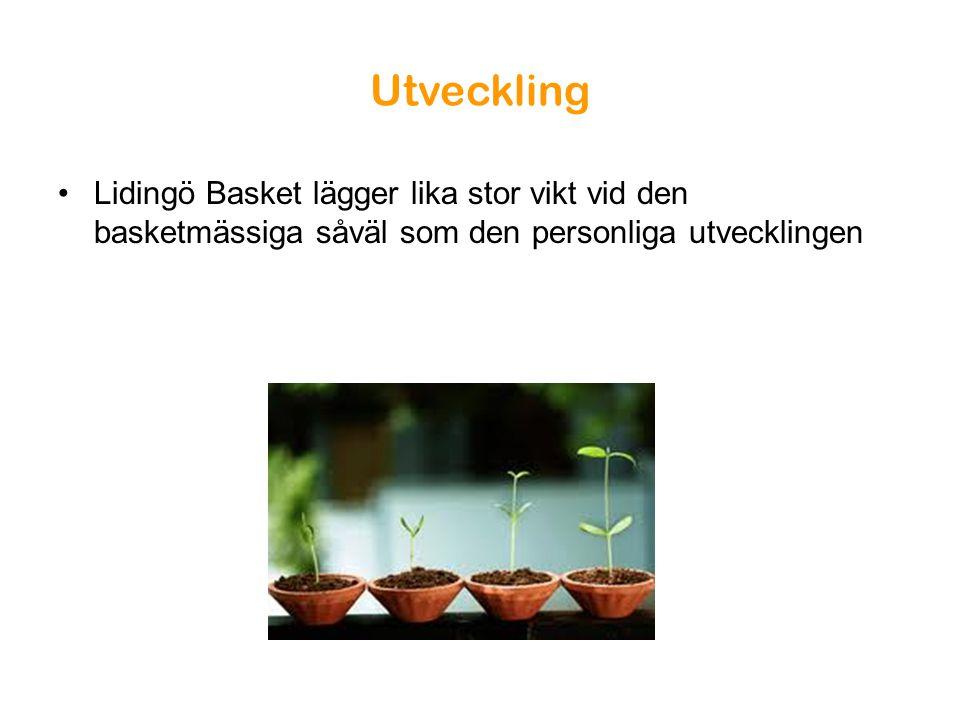 Utveckling Lidingö Basket lägger lika stor vikt vid den basketmässiga såväl som den personliga utvecklingen.