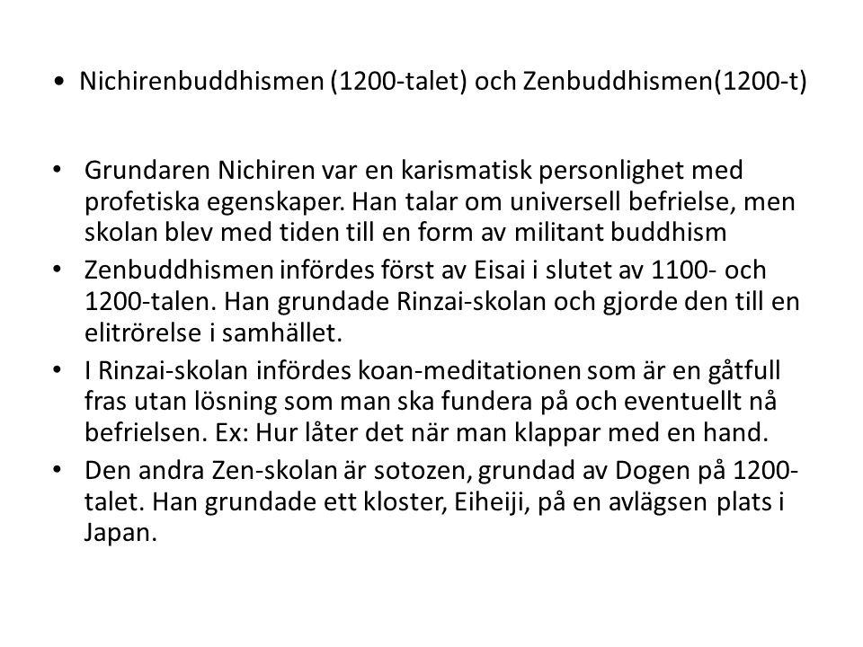 Nichirenbuddhismen (1200-talet) och Zenbuddhismen(1200-t)