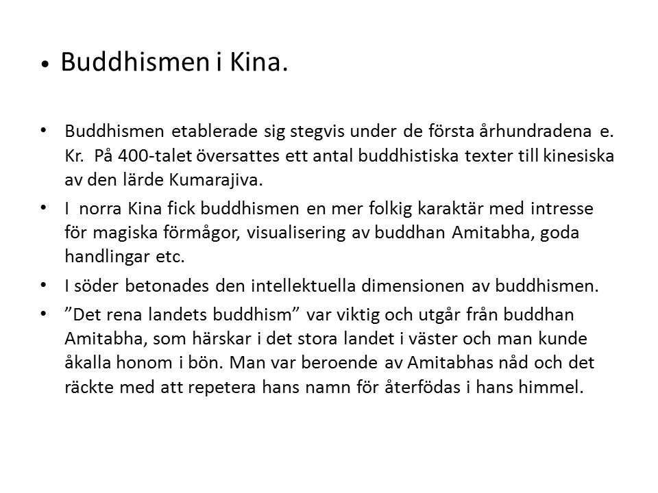 Buddhismen i Kina.