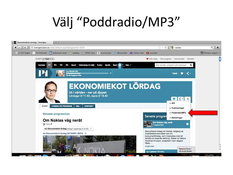 Välj Poddradio/MP3