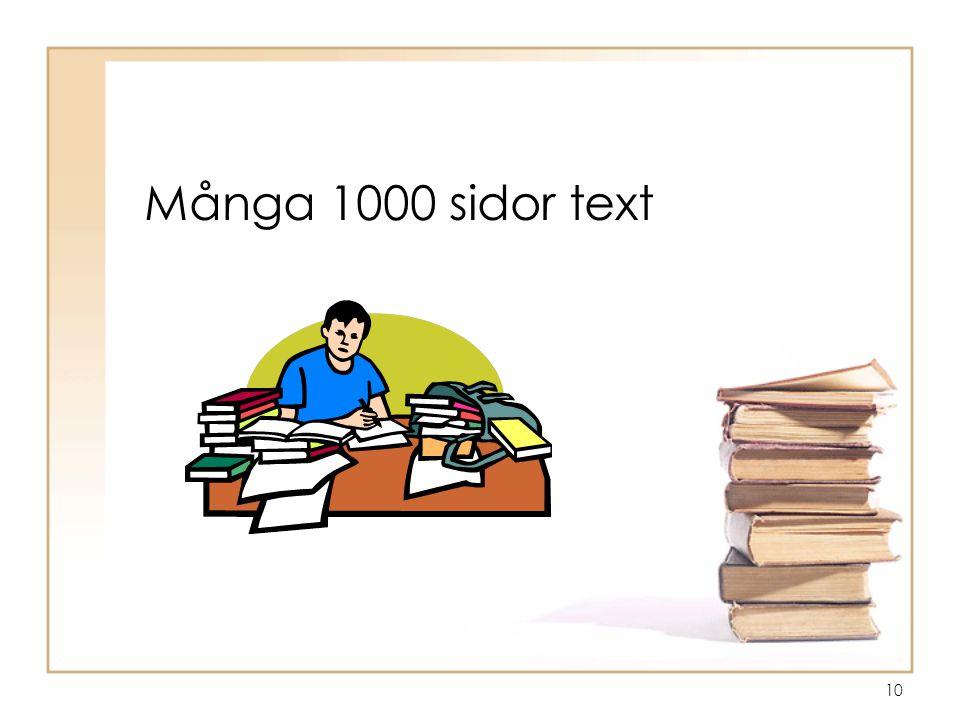 Många 1000 sidor text