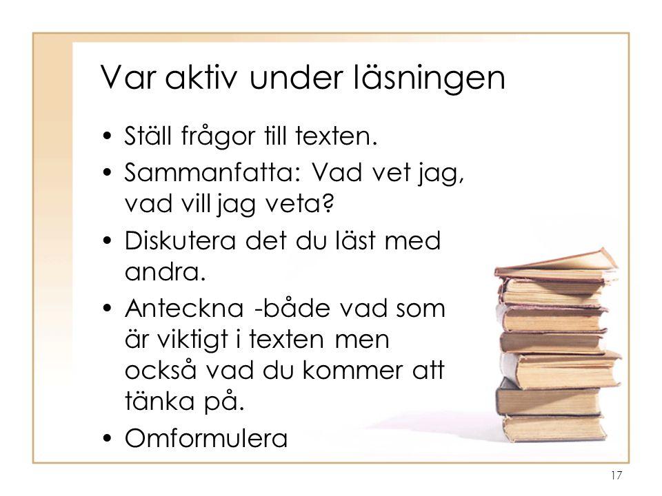 Var aktiv under läsningen