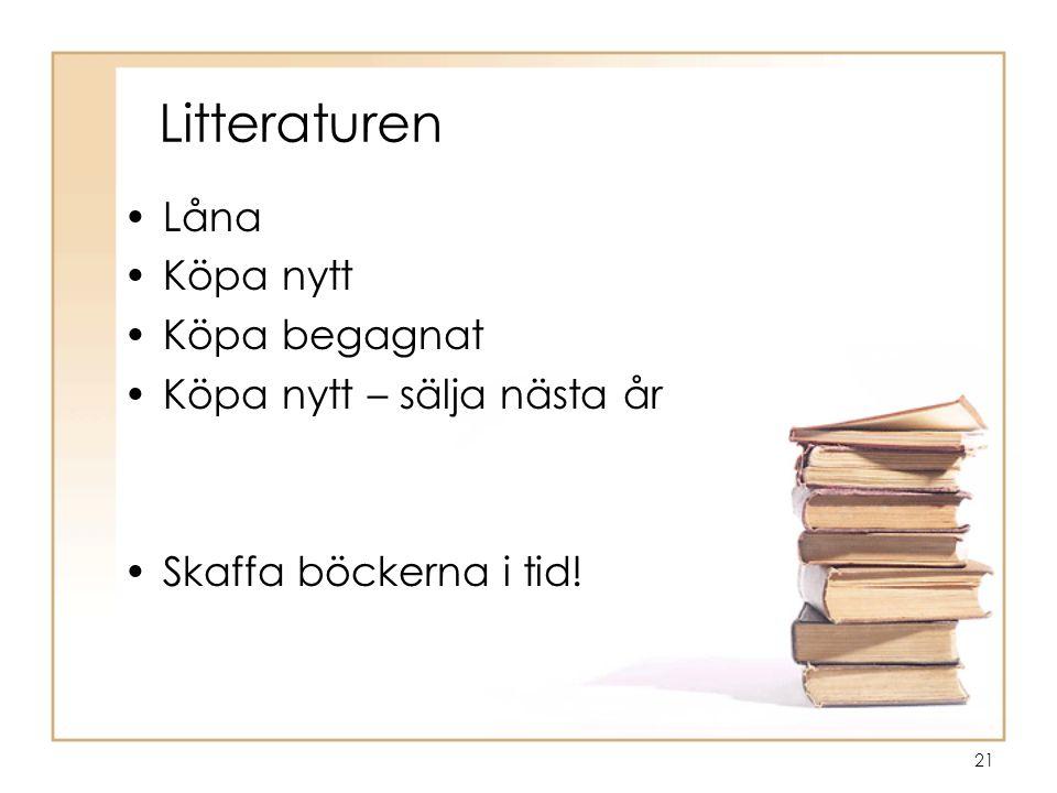 Litteraturen Låna Köpa nytt Köpa begagnat Köpa nytt – sälja nästa år