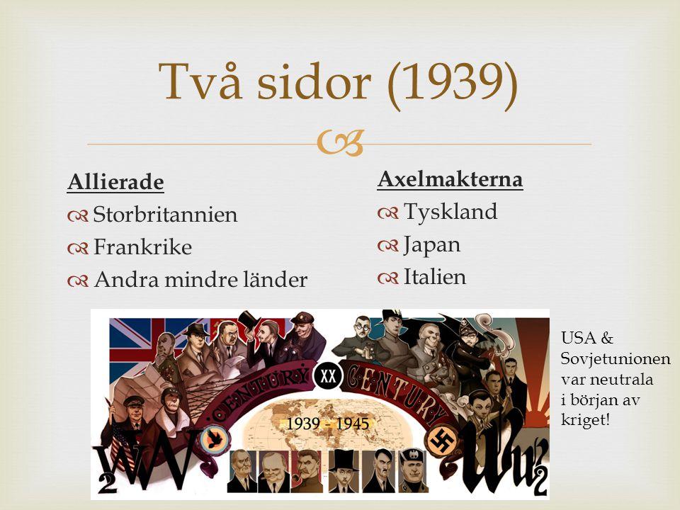 Två sidor (1939) Axelmakterna Allierade Tyskland Storbritannien Japan