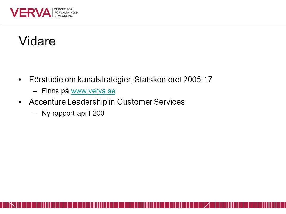 Vidare Förstudie om kanalstrategier, Statskontoret 2005:17