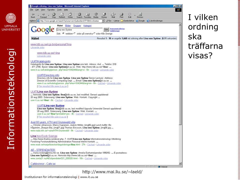 I vilken ordning ska träffarna visas http://www.mai.liu.se/~laeld/