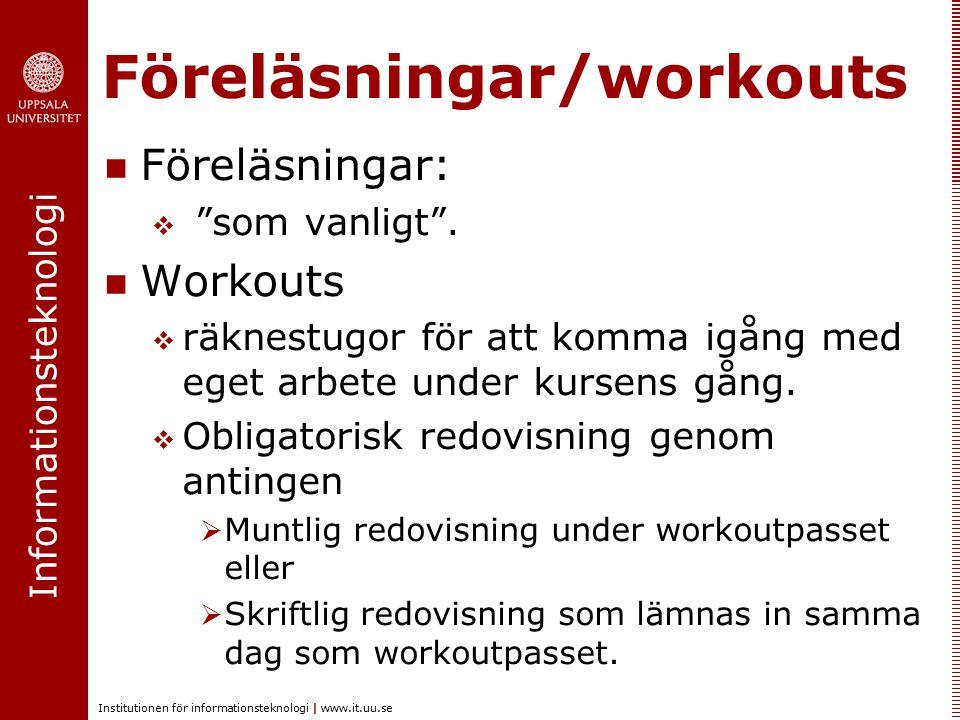 Föreläsningar/workouts
