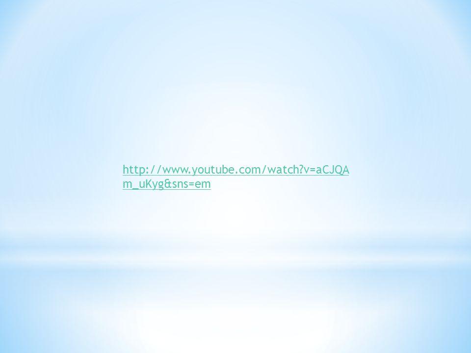 http://www.youtube.com/watch v=aCJQAm_uKyg&sns=em