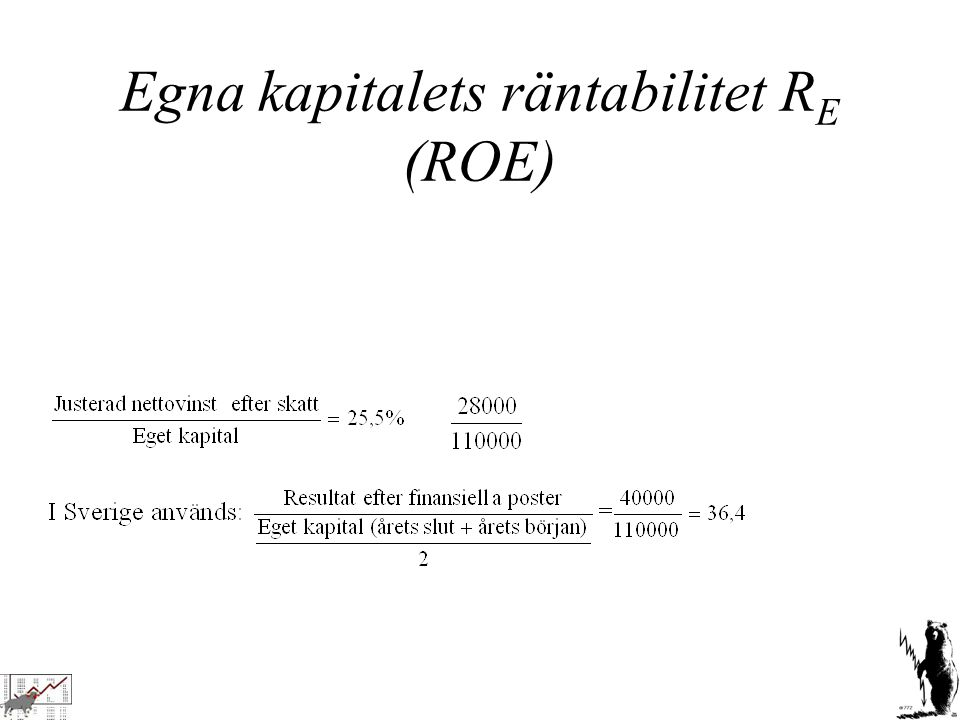 Egna kapitalets räntabilitet RE (ROE)
