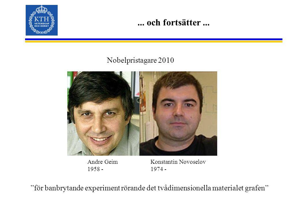 ... och fortsätter ... Nobelpristagare 2010