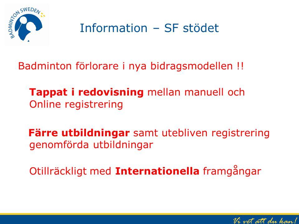 Information – SF stödet