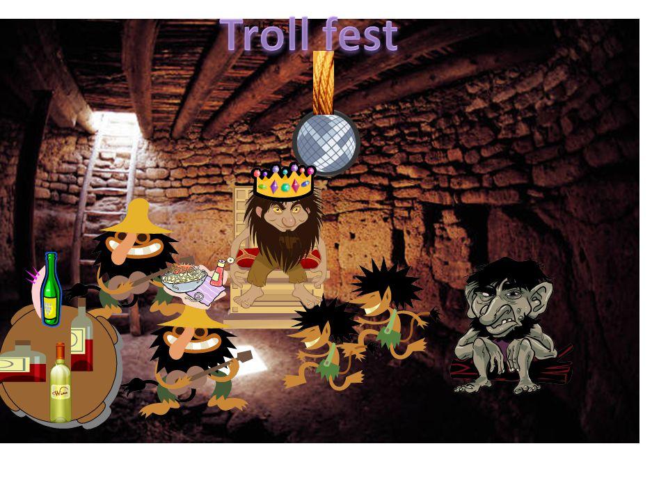 Troll fest Troll festen