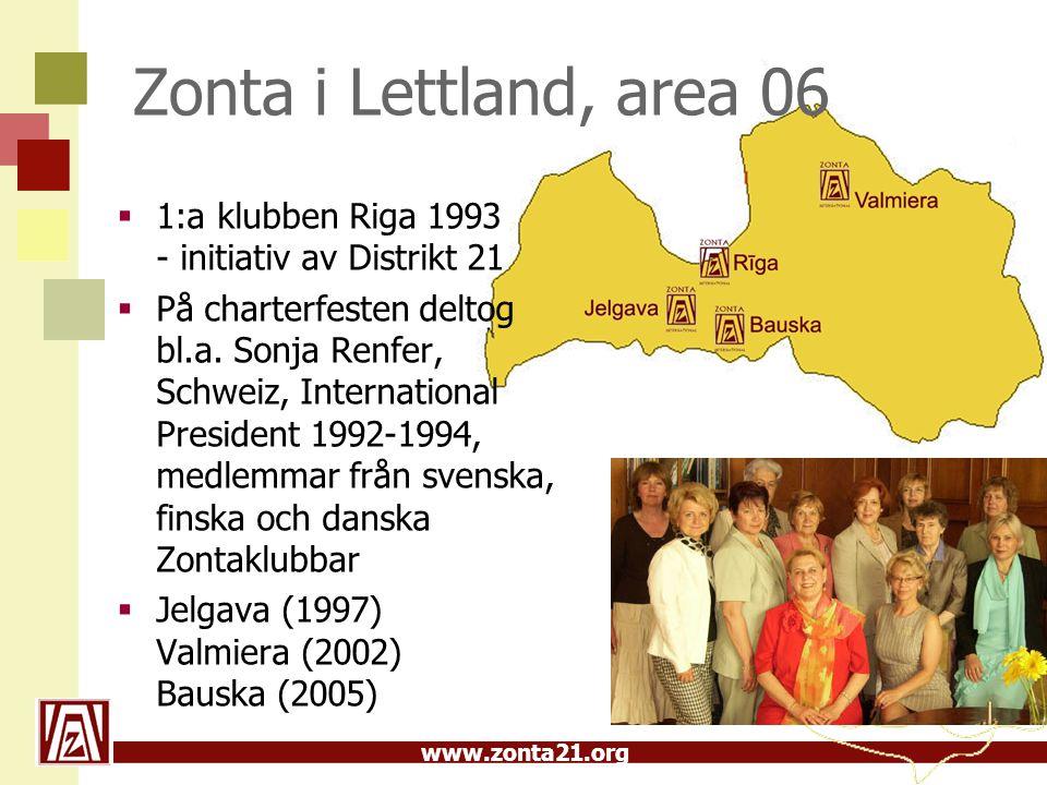 Zonta i Lettland, area 06 1:a klubben Riga 1993 - initiativ av Distrikt 21.