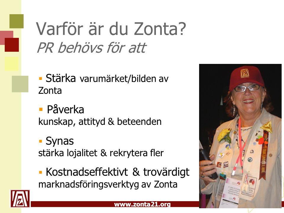 Varför är du Zonta PR behövs för att