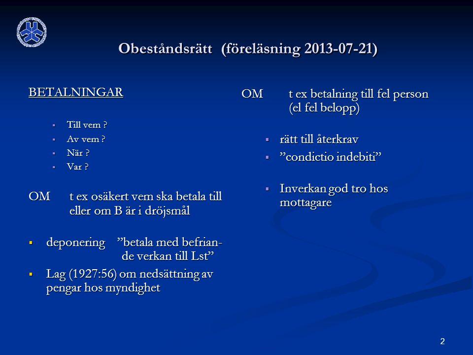 Obeståndsrätt (föreläsning 2013-07-21)