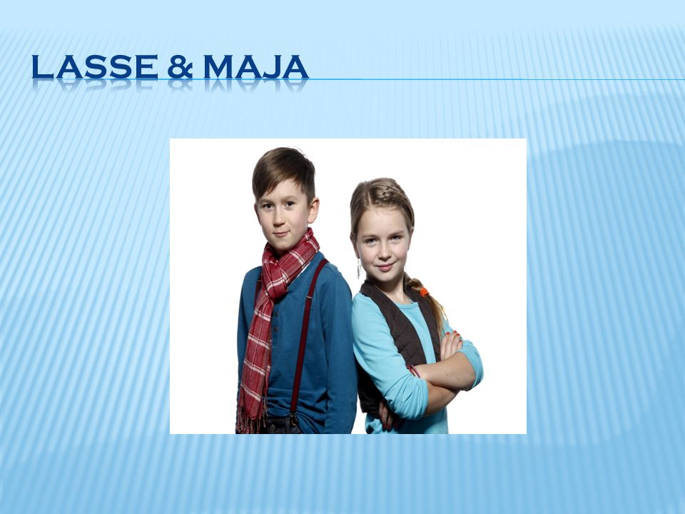 Lasse & Maja