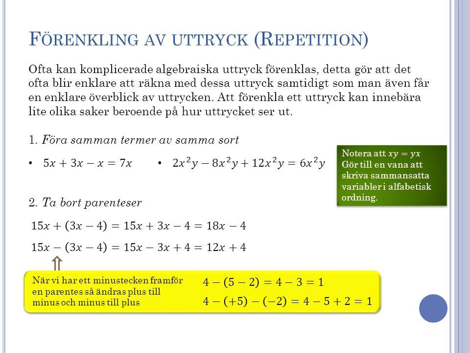 Förenkling av uttryck (Repetition)