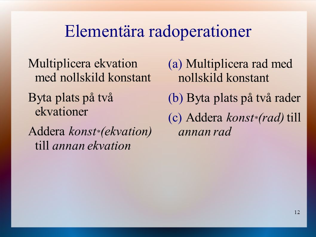 Elementära radoperationer
