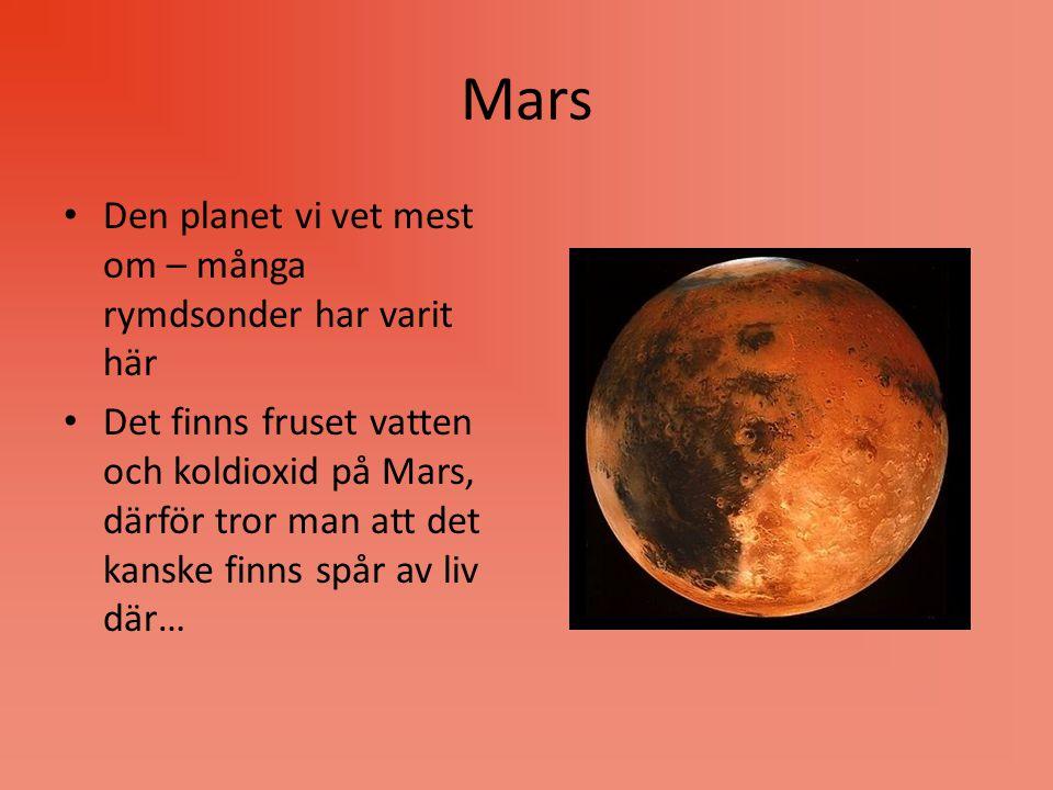 Mars Den planet vi vet mest om – många rymdsonder har varit här