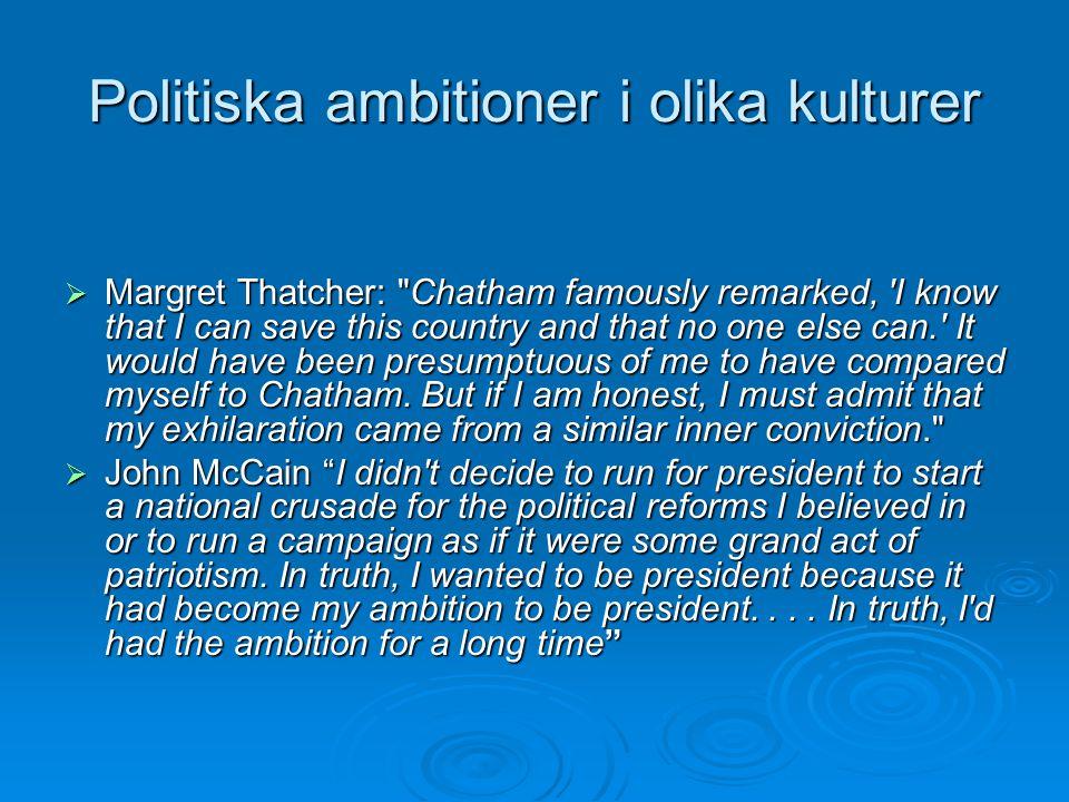 Politiska ambitioner i olika kulturer