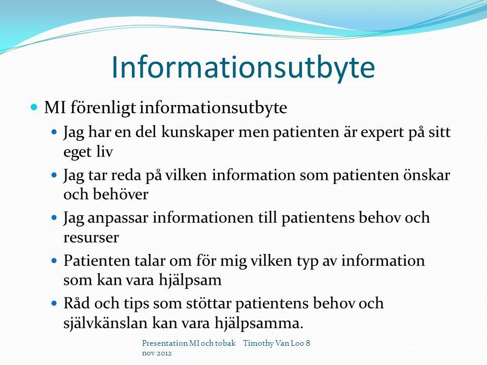 Informationsutbyte MI förenligt informationsutbyte