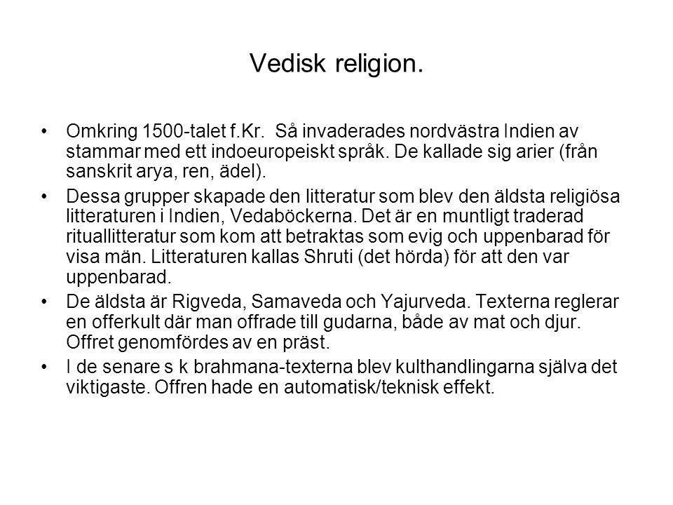 Vedisk religion.