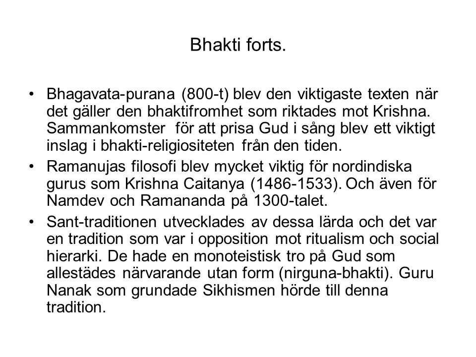Bhakti forts.