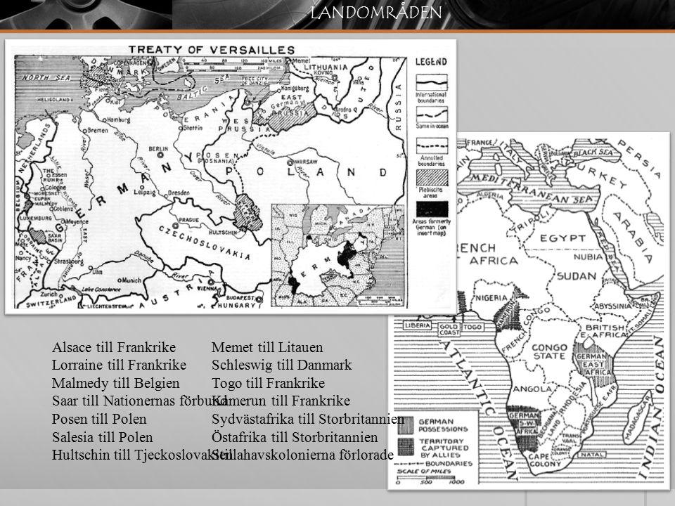 LANDOMRÅDEN Alsace till Frankrike Lorraine till Frankrike