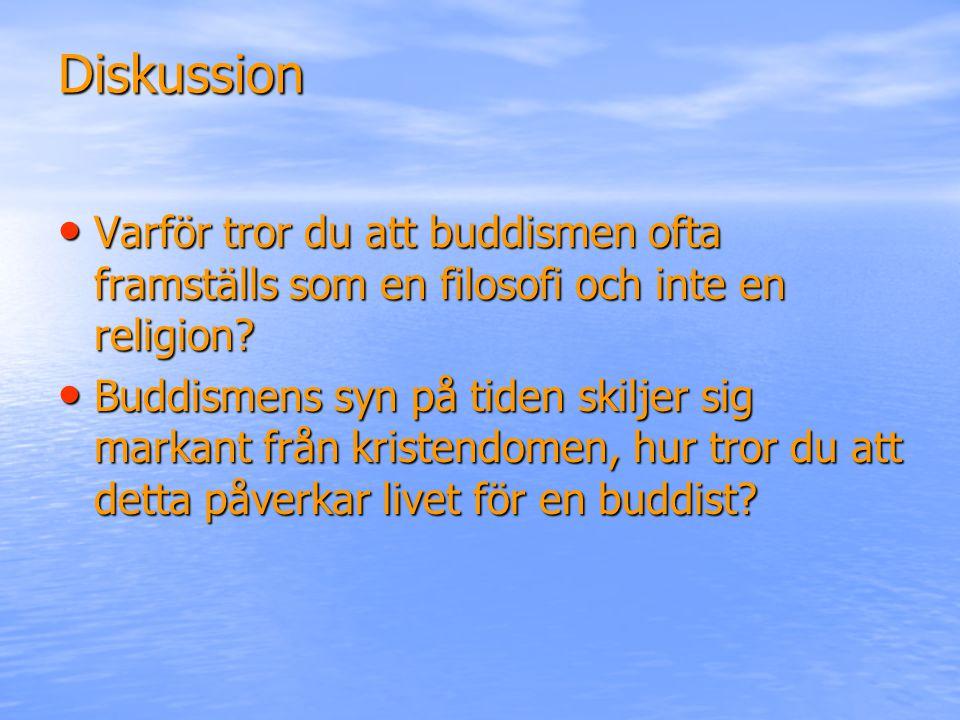 Diskussion Varför tror du att buddismen ofta framställs som en filosofi och inte en religion