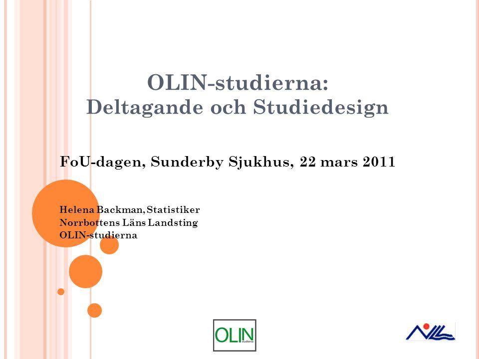OLIN-studierna: Deltagande och Studiedesign