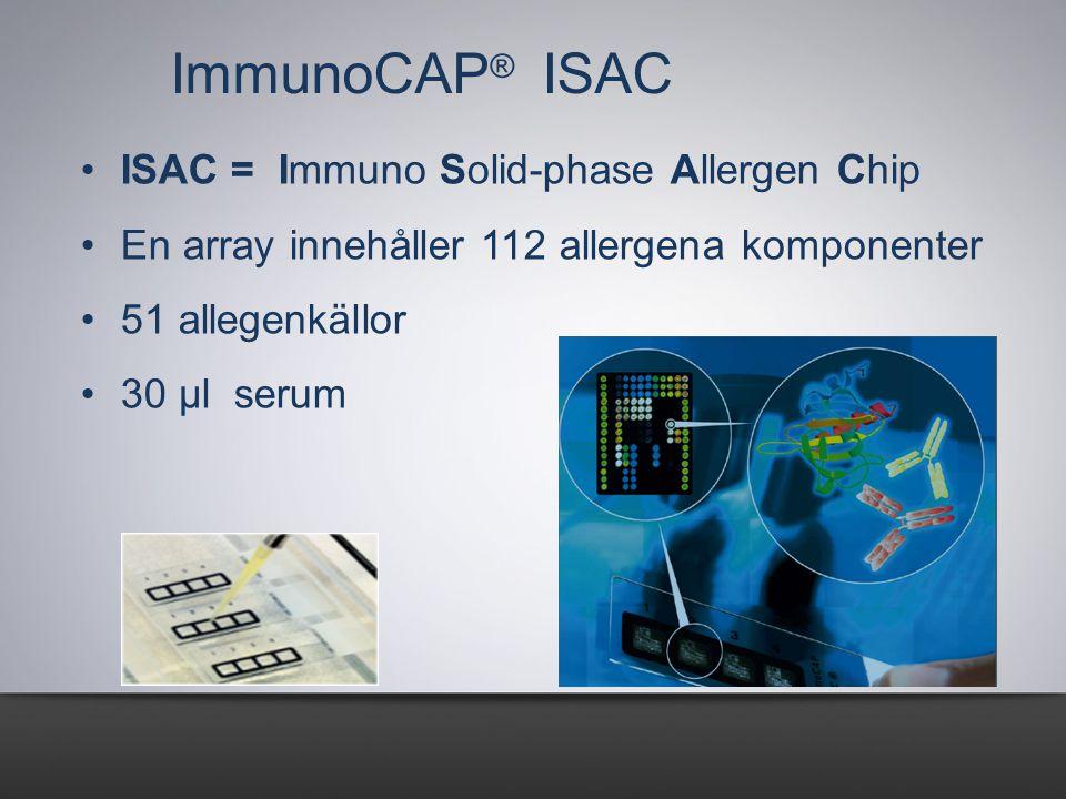 ImmunoCAP® ISAC ISAC = Immuno Solid-phase Allergen Chip