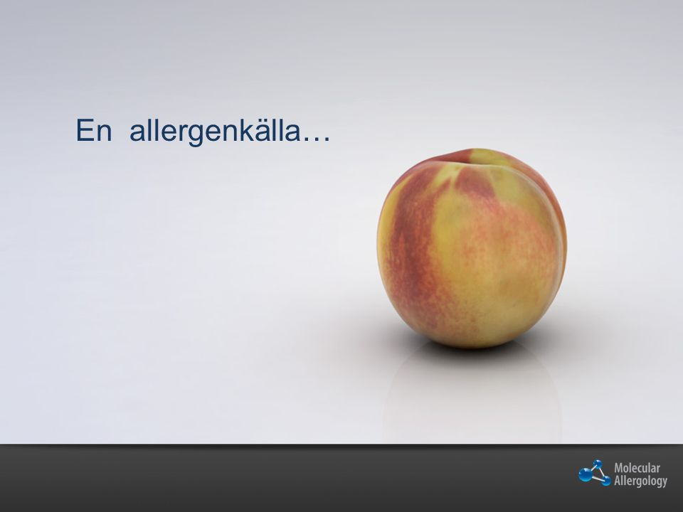 En allergenkälla…