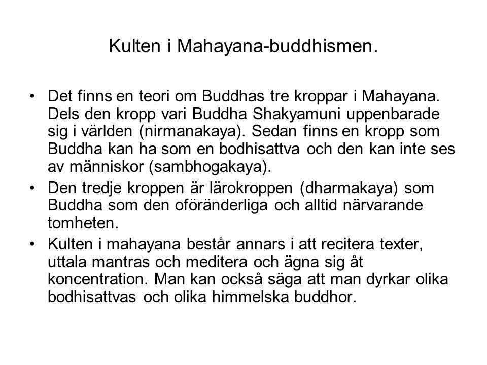 Kulten i Mahayana-buddhismen.