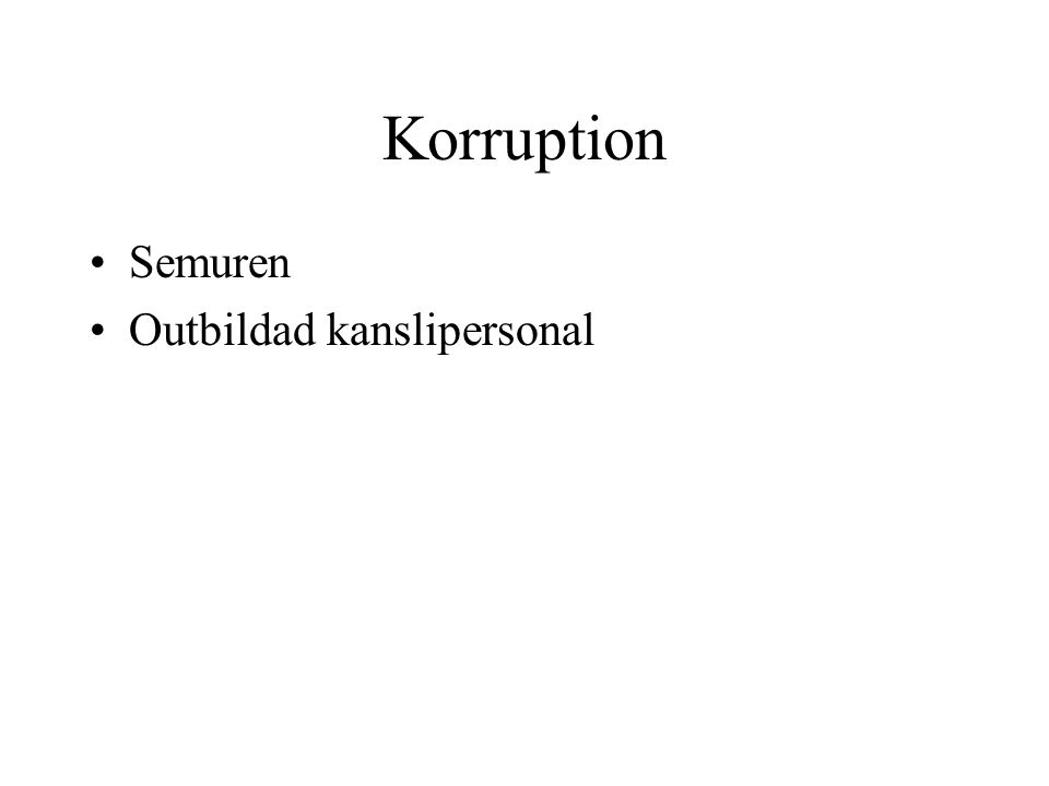 Korruption Semuren Outbildad kanslipersonal