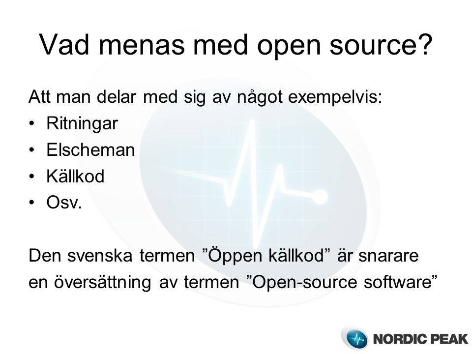 Vad menas med open source