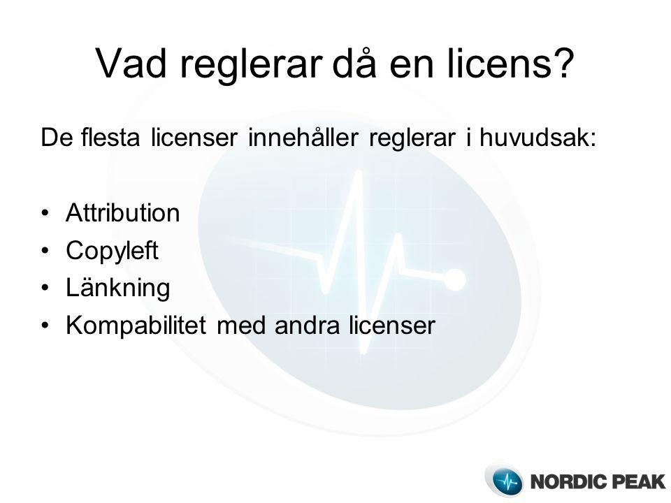 Vad reglerar då en licens