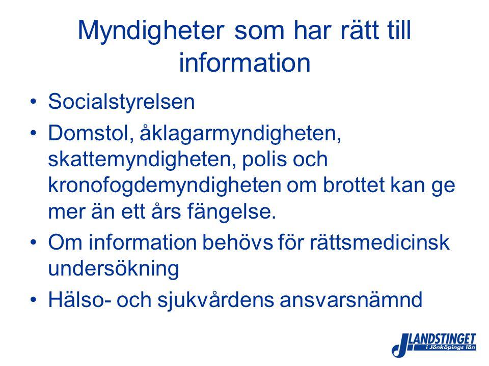 Myndigheter som har rätt till information